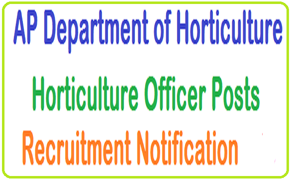 AP,Horticulture Officers,Recruitment Notification