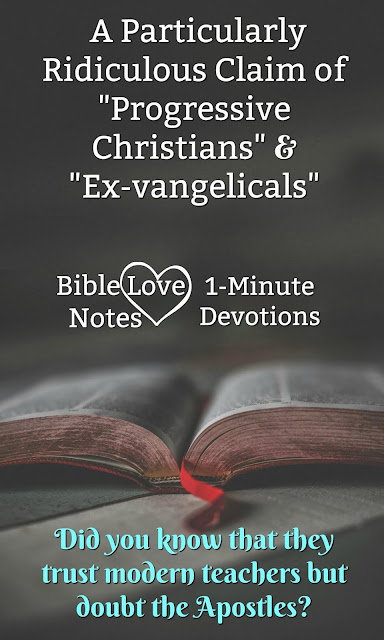 Many modern teachers are claiming that only parts of Scripture can be trusted. This 1-minute devotion explains how ridiculous such claims are in light of the evidence. #BibleLoveNotes #Bible #Devotions