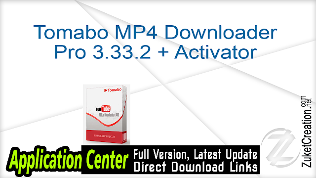 Tomabo MP4 Downloader Pro 3.33.2 + Activator