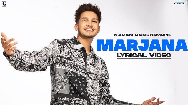 Marjana Lyrics - Karan Randhawa