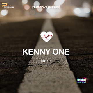 Kenny One - Minha Ex ( 2019 ) [DOWNLOAD]