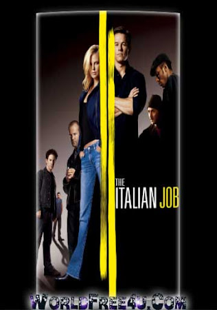 Poster Of The Italian Job In Dual Audio Hindi English 300MB Compressed Small Size Pc Movie Free Download Only At worldfree4u.com