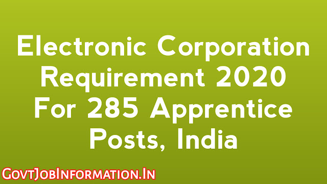 Electronic Corporation of India Limited (ECIL) released a notification for requirements of apprentices training 285 posts for ITI students at Hyderabad. if you interested then click here.
