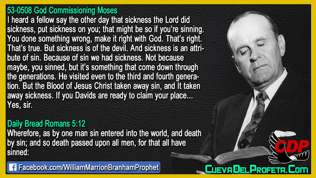 But sickness is of the devil - William Branham