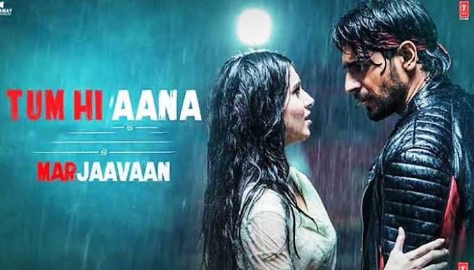 Tum Hi Aana Lyrics | Marjaavaan | Jubin Nautiyal | Hindi | English
