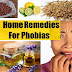 Home Remedies To Cure Phobias