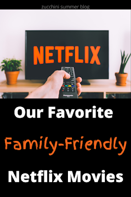 Need a family-friendly movie to watch on Netflix? Here are our favorites for family movie night..including some old movies and newer releases too!