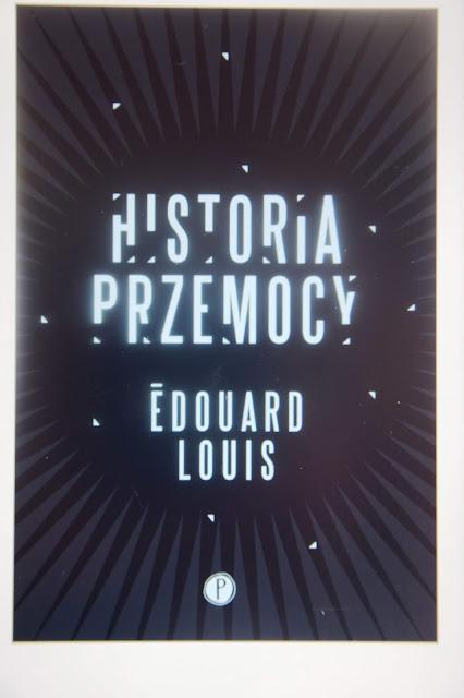 """Recenzje #52 - """"Historia przemocy"""" - okładka książki Edouarda Louisa pt. """"Historia przemocy"""""""