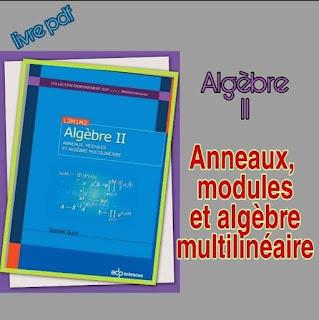 Anneaux , modules et algèbre multilinéaire