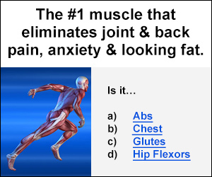 the #1 muscle that eliminates joint and back pain ,anxiety and looking fat