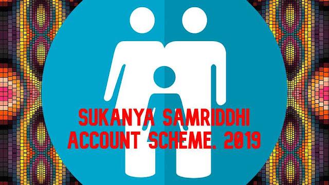 sukanya-samriddhi-account-scheme-2019