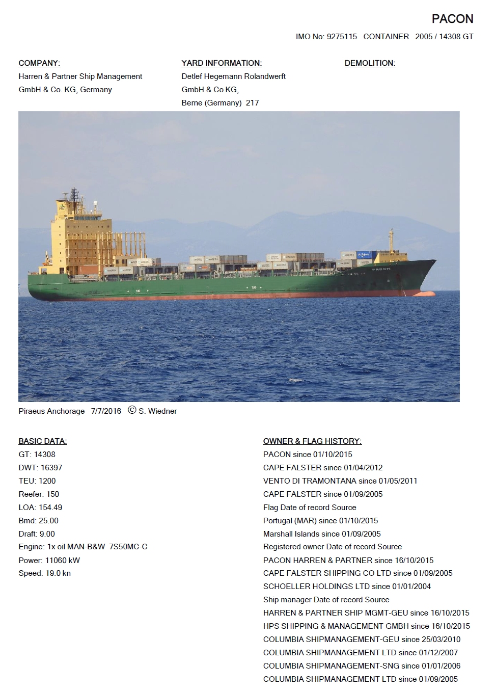 Cargo Vessels International Non Commercial Shipping Research Pacon Imo 9275115 2005 14308 Gt 1200 Teu 150 Reefer Yard Hegemann Rolandwerft 217 Engine Man B W 7s50mc C 11060 Kw Pacon 2015 Cape Falster 2012 15 Vento Di