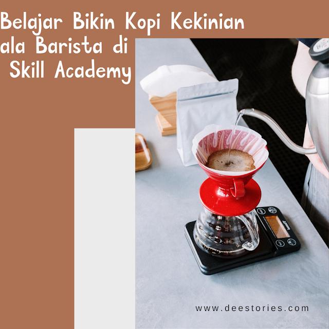 Kursus Online Menjadi Barista Professional di Skill Academy