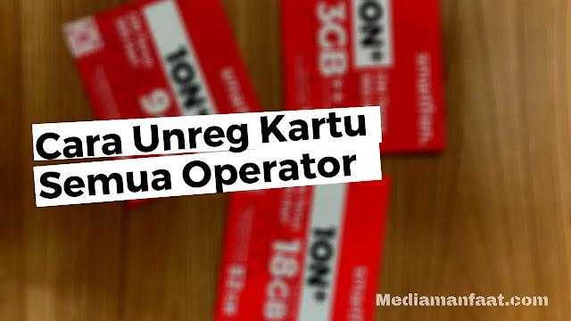 Cara Unreg Kartu Perdana Semua Operator