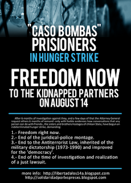 Caso Bombas – Prisioners in hunger strike  start on 21 /2/11( CHILI)