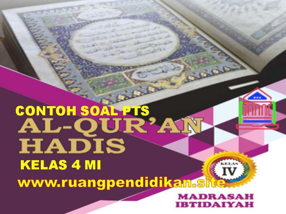 Soal PTS Al-Qur'an Hadis Kelas 4