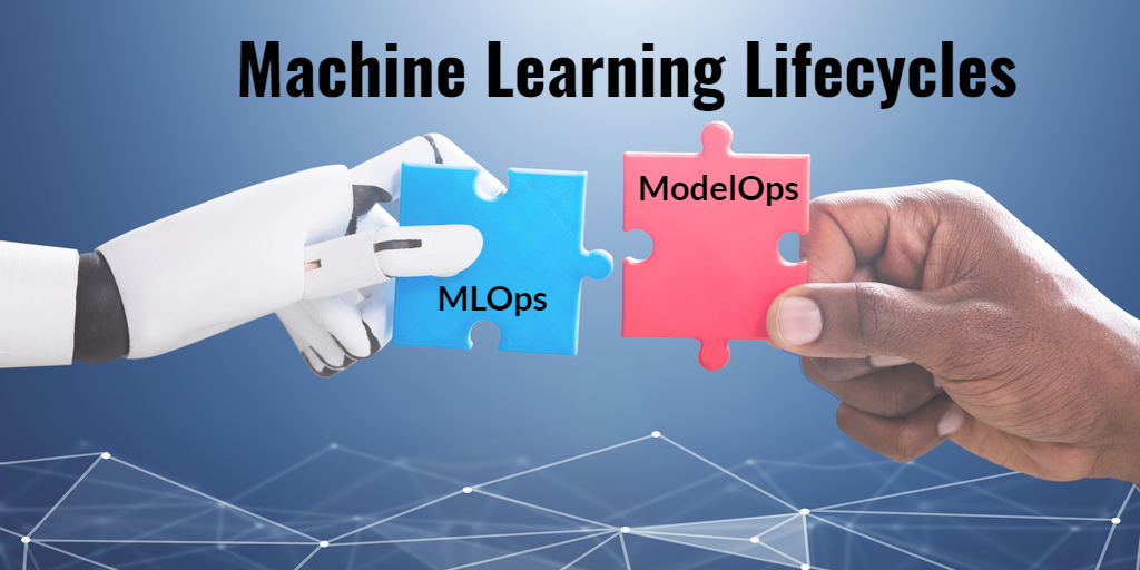 MLOps vs ModelOps in Machine Learning - Isaac Sacolick