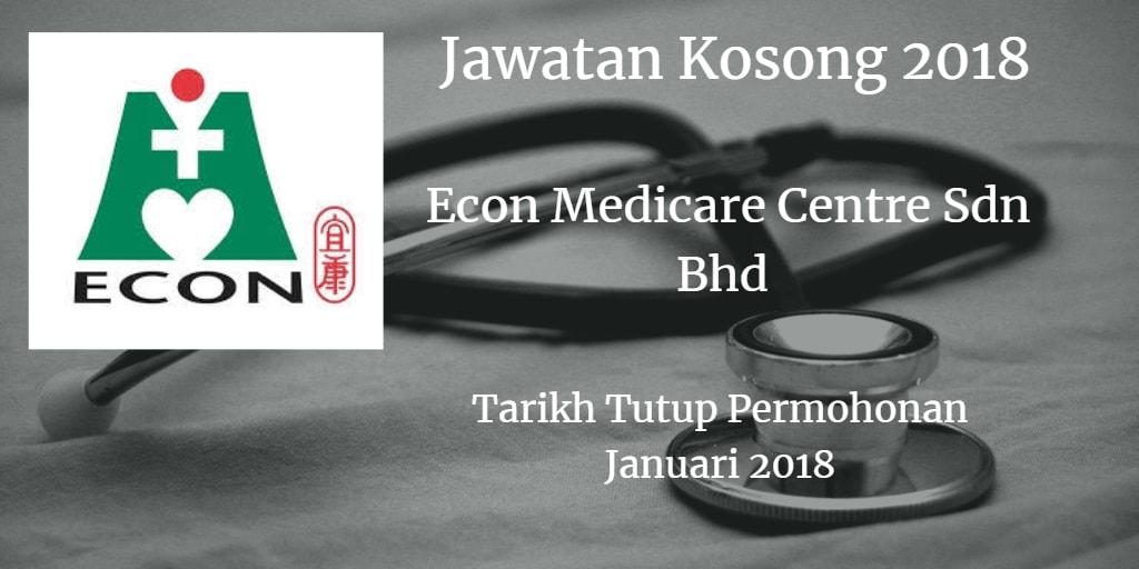 Jawatan Kosong ECON MEDICARE CENTRE SDN.BHD. Januari 2018