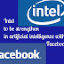 Intel to be strengthen in Artificial Intelligence with Facebook|YouApp-2019