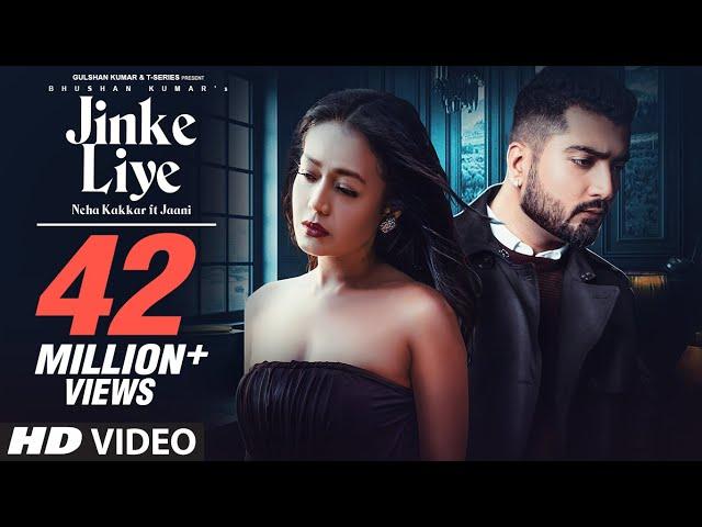 Jinke Liye Lyrics Neha Kakkar