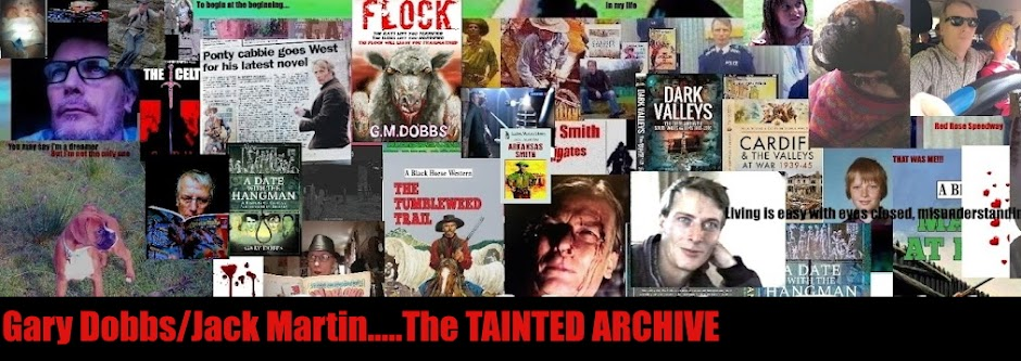GARY DOBBS AT THE TAINTED ARCHIVE