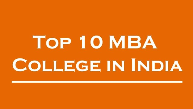 Top 10 MBA Colleges in India - Ranking, Fees, Salary