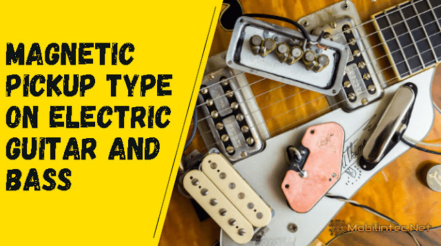 Magnetic Pickup tType On Electric Guitar And Bass