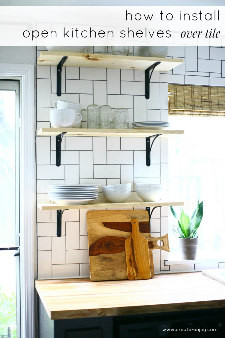 Open Kitchen Shelf How To Install Basic Open Kitchen Shelves Over Tile A Tile