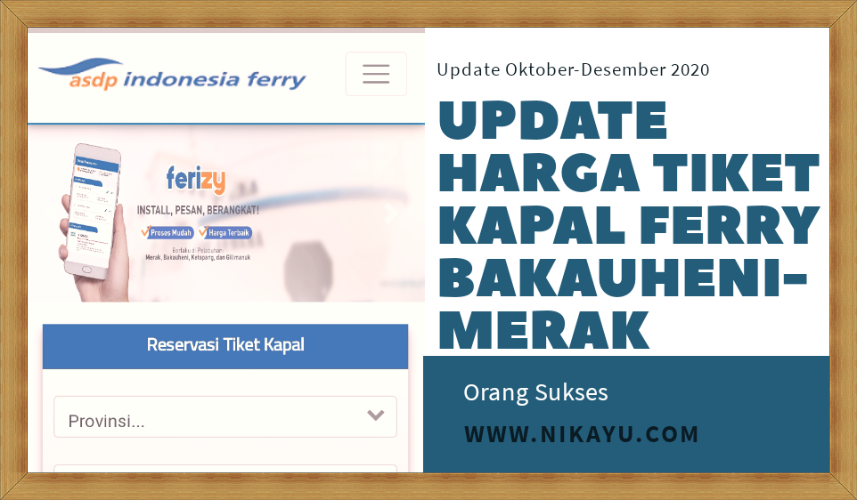 Update Harga Tiket Kapal Ferry Bakauheni-Merak, Oktober-Desember 2020
