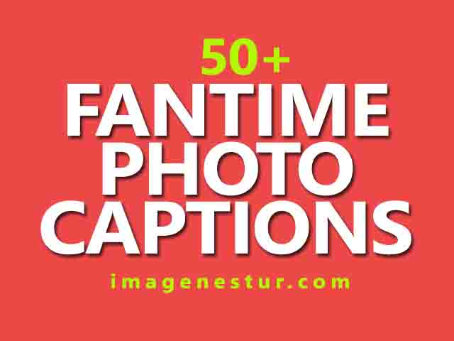 fantime photo caption