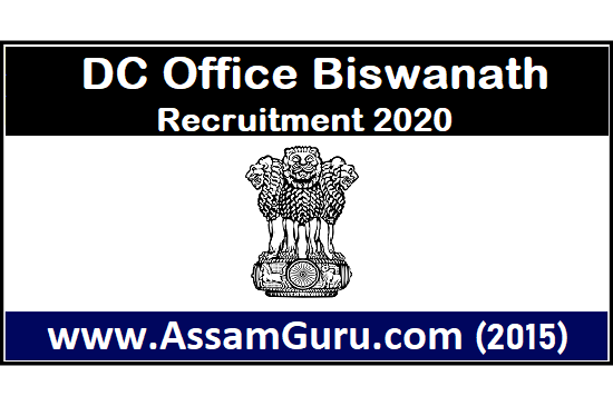 DC Office Biswanath Recruitment 2020
