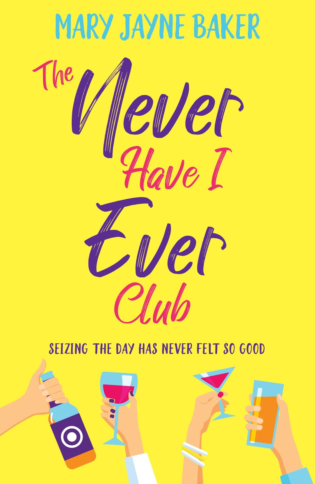The Never Have I Ever Club By Mary Jayne Baker Book cover