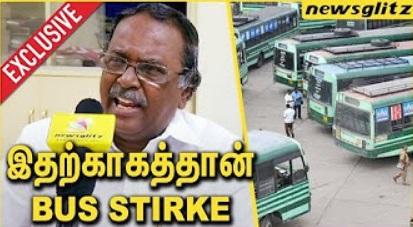 Exclusive : Real Reason Behind The Bus Strike in Tamilnadu | K Natarajan Interview