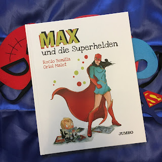 """Bilderbuch """"Max und die Superhelden"""" von Rocio Bonilla, mit Bildern von Rocio Bonilla und Oriol Malet, erschienen im Jumbo Verlag, Rezension auf Kinderbuchblog Familienbücherei"""