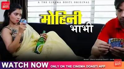 MOHINI BHABHI DOSTI ORIGINAL WEB SERIES WATCH ONLINE STAR CAST