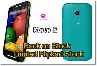 Moto E back on Stock on Flipkart - Only Limited Stocks Available