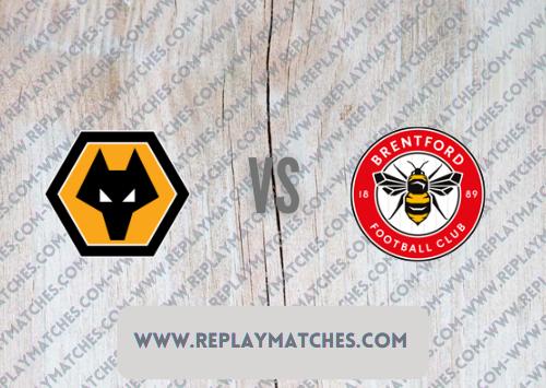 Wolverhampton Wanderers vs Brentford -Highlights 18 September 2021
