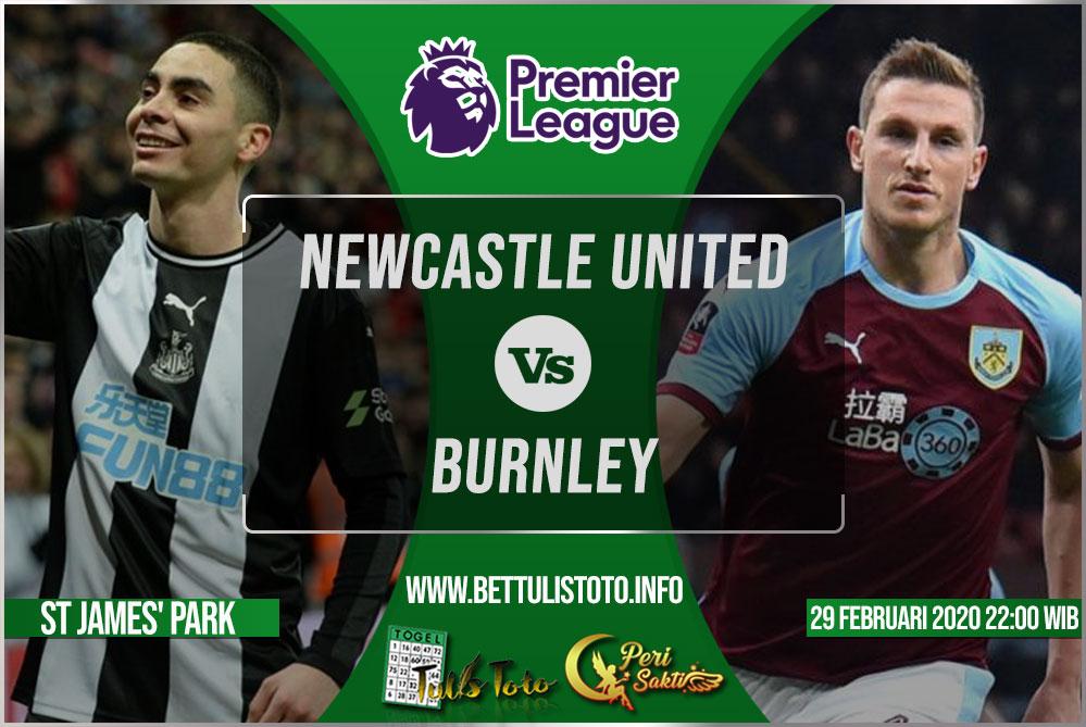 Prediksi Newcastle United vs Burnley 29 Februari 2020