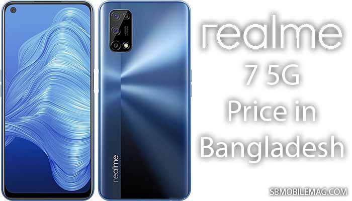 Realme 7 5G, Realme 7 5G Price, Realme 7 5G Price in Bangladesh