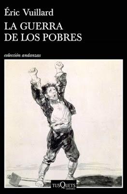 https://laantiguabiblos.blogspot.com/2020/09/la-guerra-de-los-pobres-eric-vuillard.html