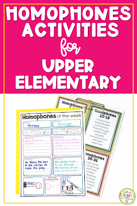 Homophones activities for upper elementary students that can be quickly implemented into daily routines to help span vocabulary & improve spelling.