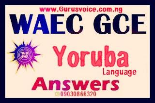 WAEC Gce 2019 Yoruba Runz