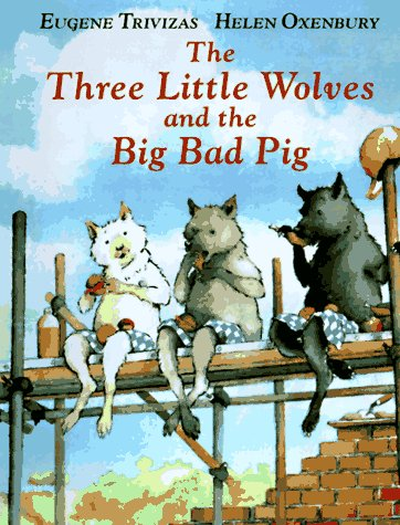 Books Children Love The Three Little Wolves And The Big