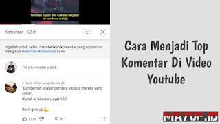 Cara Menjadi Top Komentar Di Video Youtube
