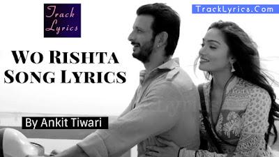wo-rishta-song-lyrics-kaashi-movie-sharman-joshi-aishwarya-devan-ankit-tiwari
