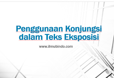 Download Power Point Materi Konjungsi dalam Teks Eksposisi