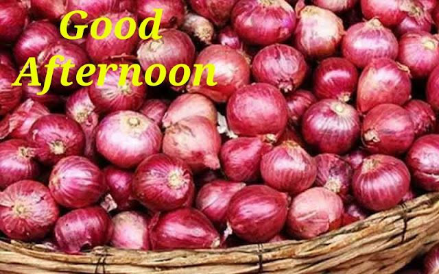 Wish You  Onion Good Afternoon