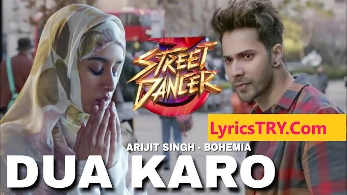 DUA KARO (दुआ करो) LYRICS in ( Hindi - English) Street Dancer 3D