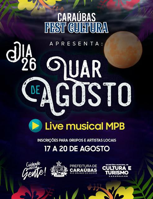 Nota Pública da Prefeitura de Caraúbas sobre o edital de inscrições do Luar de agosto