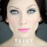 Rúzsa Magdi, Tejút, zene,